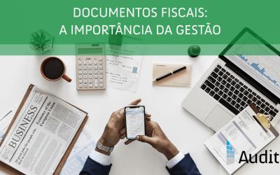 Documentos fiscais: a importância da gestão