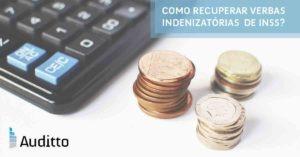 Post_blog_auditto_#22_Como recuperar verbas indenizatórias de INSS