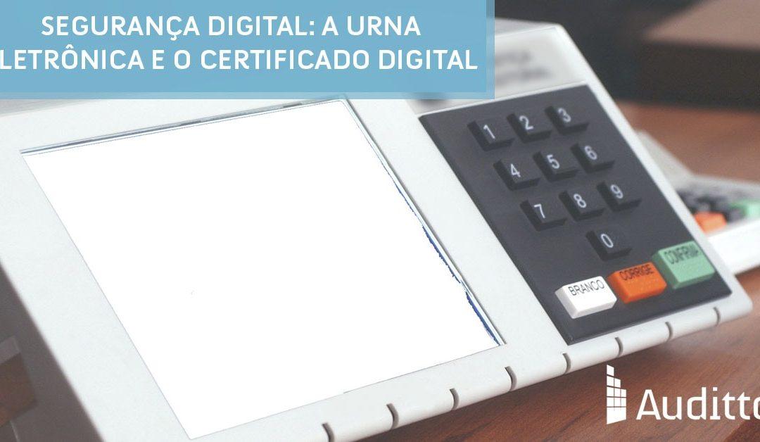 Segurança digital: a urna eletrônica e o certificado digital