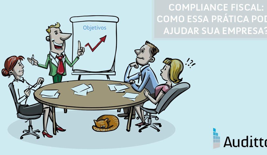 Compliance fiscal: como essa prática pode ajudar sua empresa?
