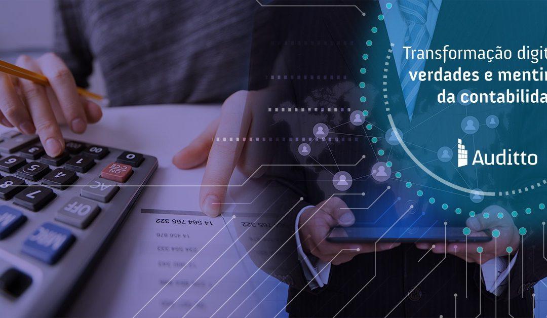 Transformação digital: verdades e mentiras da contabilidade