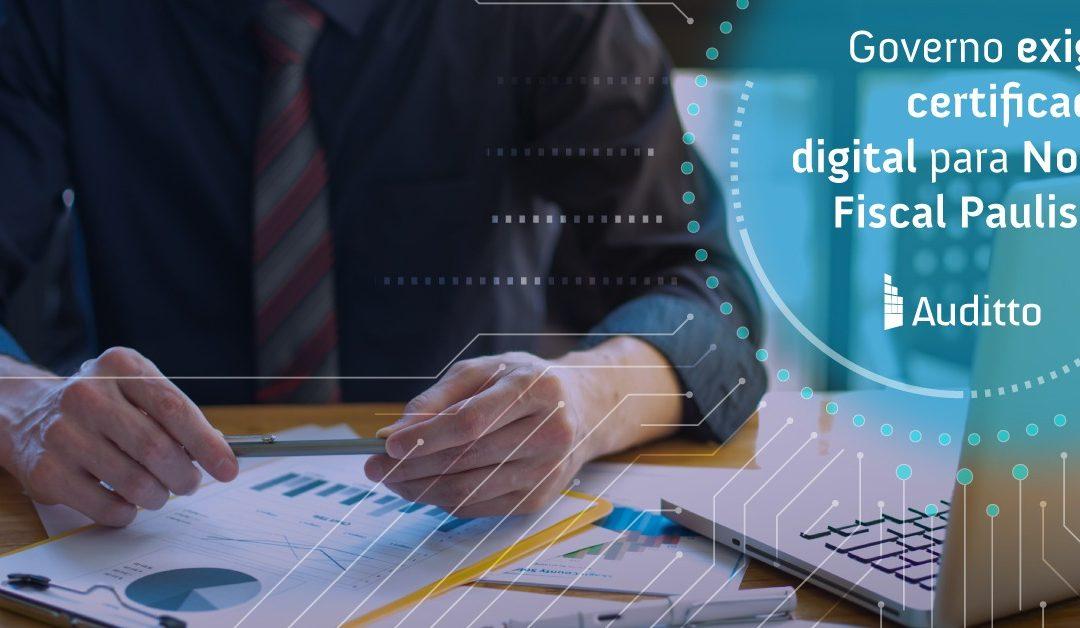 Governo exige certificado digital para Nota Fiscal Paulista