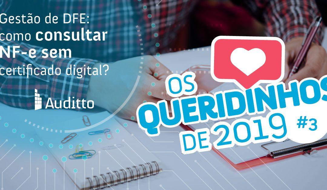 Gestão de DFE: como consultar NF-e sem certificado digital?