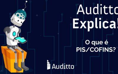 Auditto explica: O que é PIS/COFINS?
