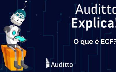 Auditto explica: O que é ECF?